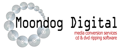 Moondog Digital LLC CD and DVD Ripping Services and Software